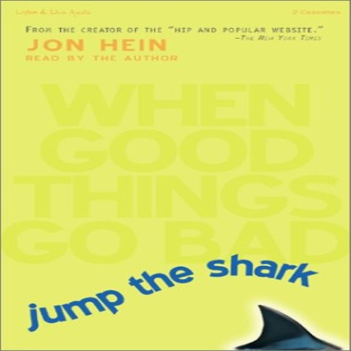 Jump the Shark- When Good Things Go Bad (Audiobook)