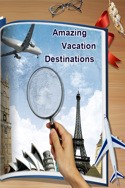 AMAZING Vacation Destinations