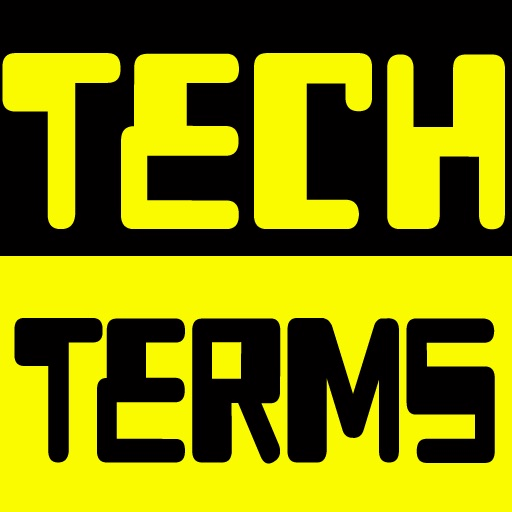 Tech Terms - Technology Dictionary