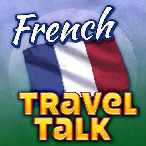 French Travel Talk - Speak & Learn Now!