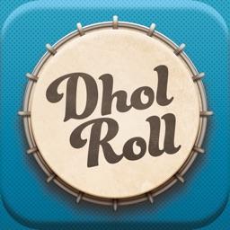 DholRoll