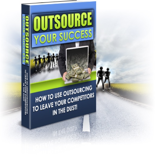Outsource Your Success