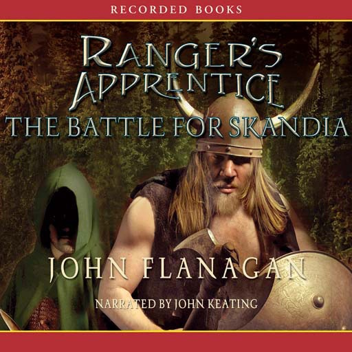 The Battle for Skandia: The Ranger's Apprentice Series (Audiobook)