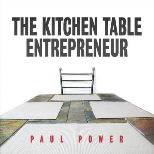 The Kitchen Table Entrepreneur