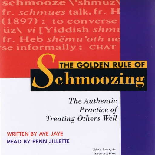 The Golden Rule of Schmoozing: (Audiobook)
