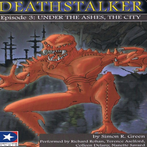 Under The Ashes, The City:Deathstalker Episode 3
