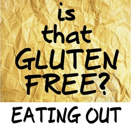 Is That Gluten Free? Eating Out