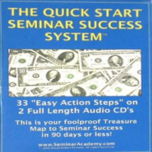 The Quick Start Seminar Success System (Audiobook)
