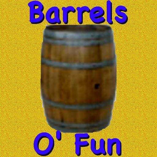 Barrels O Fun