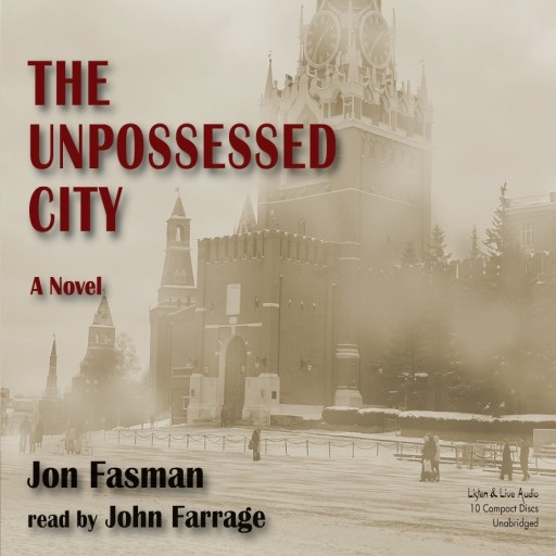 The Unpossessed City: A Novel (Audiobook)