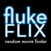 fluke flix - random movie finder - iPhoneアプリ