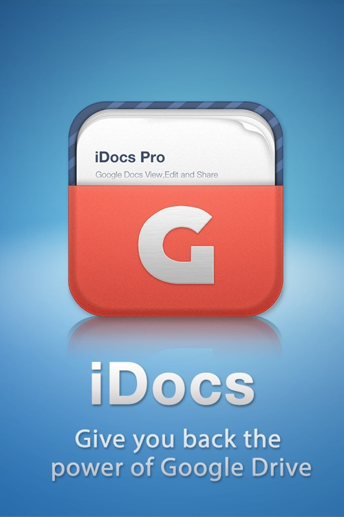 iDocs Pro for Google Docs™ and Google Drive™ screenshot-0