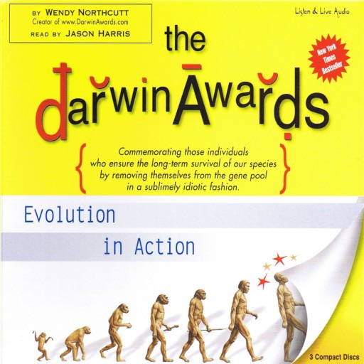 The Darwin Awards: Evolution in Action (Audiobook)