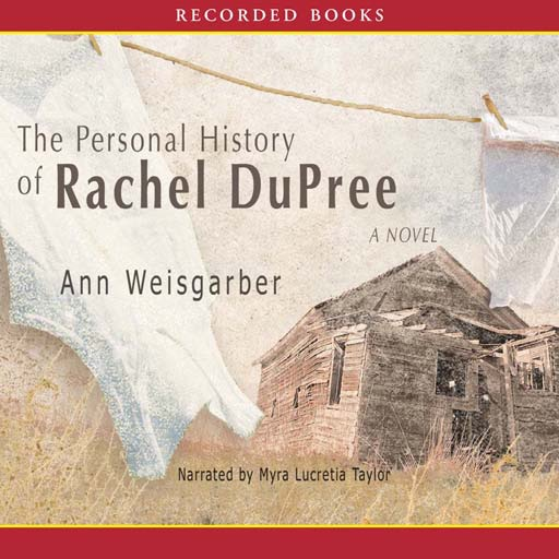 The Personal History of Rachel DuPree (Audiobook)