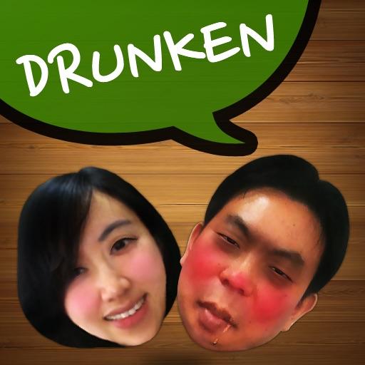 Drunken Face!
