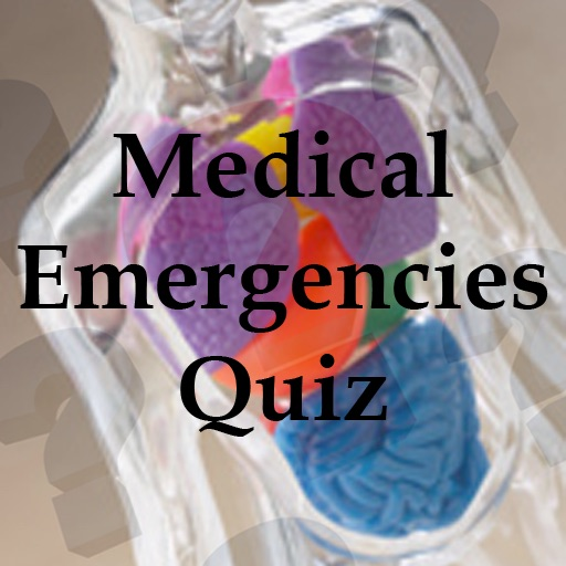 Medical Emergencies Quiz