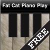 Fat Cat Piano Play FREE