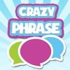 Crazy Phrase Free