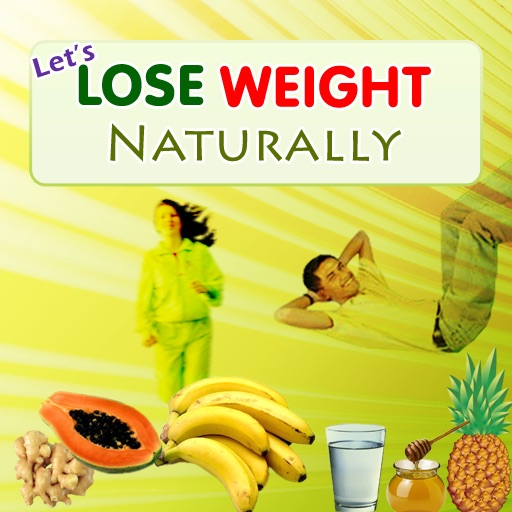 Lets Lose Weight Naturally