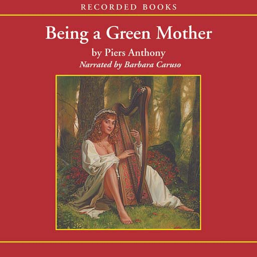 Being a Green Mother: Book 5 of Incarnations of Immortality (Audiobook)