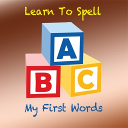 Learn To Spell - My First Words