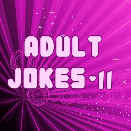 Adult Jokes II