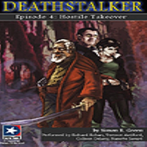Hostile Takeover:Deathstalker Episode 4