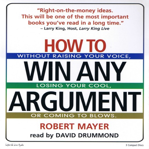 How To Win Any Argument (Audiobook)