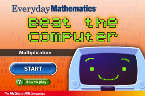 Everyday Mathematics® Beat the Computer™ Multiplication