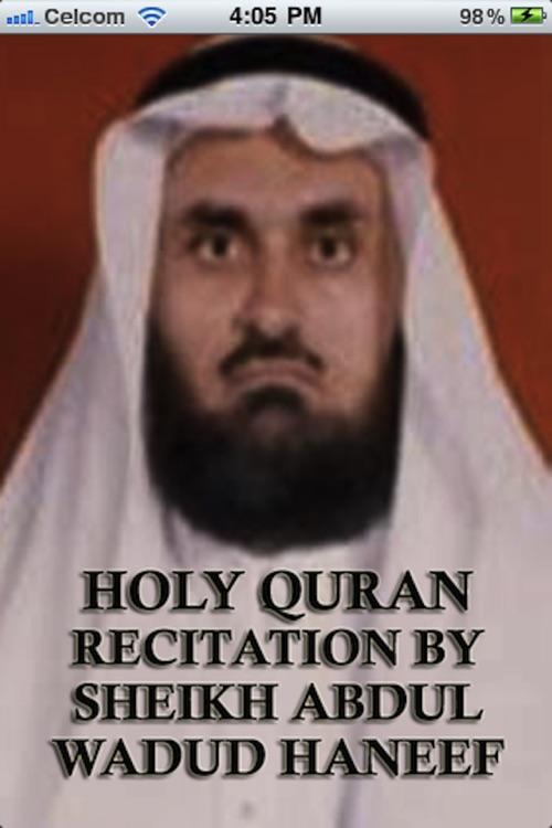 Holy Quran Recitation by Sheikh Abdul Wadud Haneef