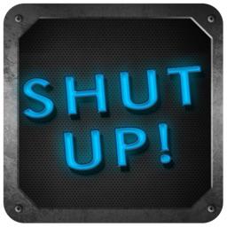 Shut The Heck Up - Free Shut Up Button