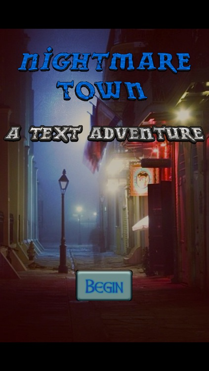 Nightmare Town: Text Adventure