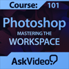 AV for Photoshop CS6 - Mastering The Workspace - ASK Video