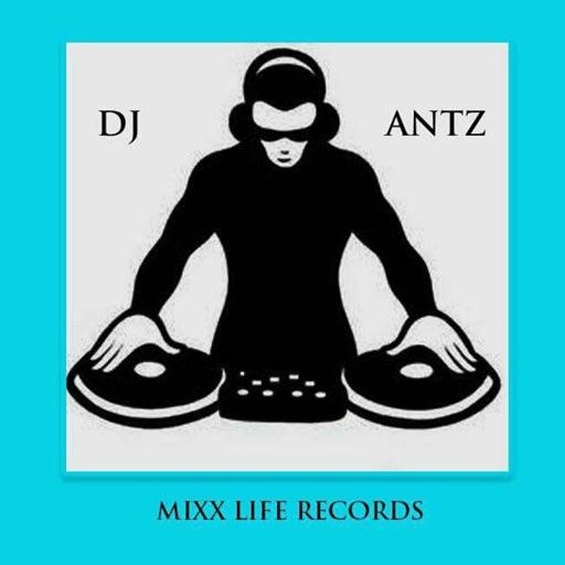 DJ ANTz MIXLIFE