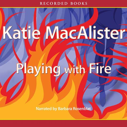 Playing with Fire:A Novel of the Silver Dragons (Audiobook)