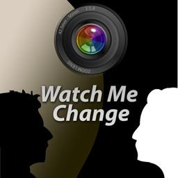 Watch Me Change Full Version