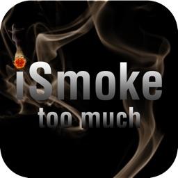 iSmoke Too Much - Beware & Aware