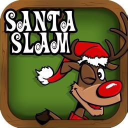 Santa Slam: The Best Frozen Christmas Game for Good Boys & Girls