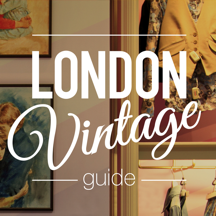 London Vintage Guide - the insider's guide to finding vintage fashion, shops and boutiques