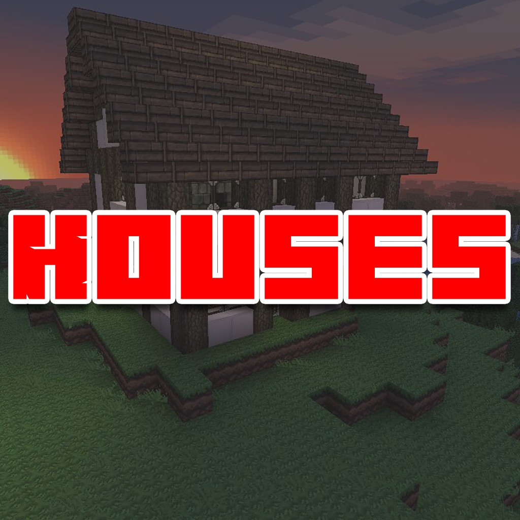 Houses For Minecraft - Build Your Amazing House!