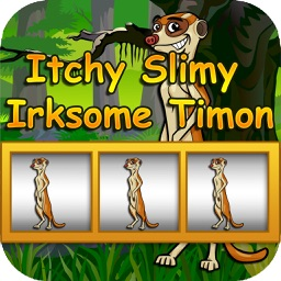 Itchy Slimy Irksome Timon Free - Go Slimy  Fun Casino Slots