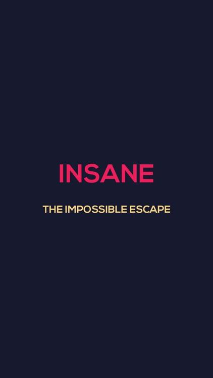 Insane - The Impossible Escape