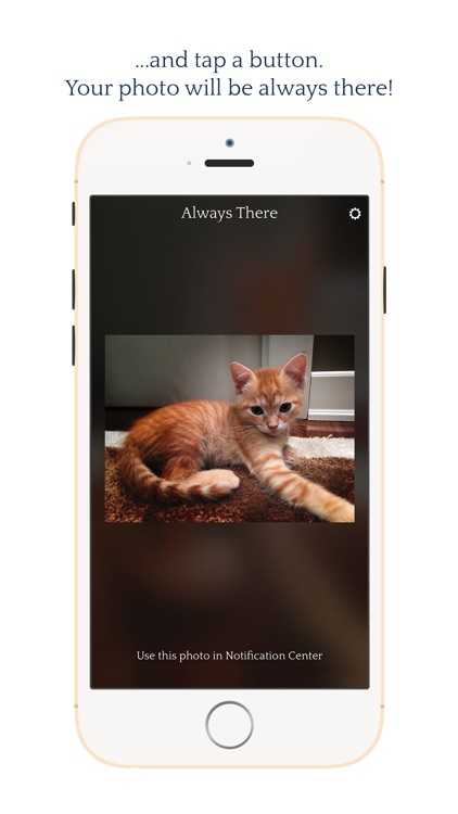 Always There - Your most precious photo in a Notification Center widget