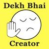 点击获取Dekh Bhai Creator - Indian Meme