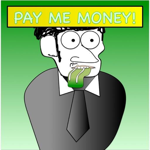 Платить мне деньги!