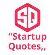 Entrepreneur Quotes - StartUp Inspirational Quote