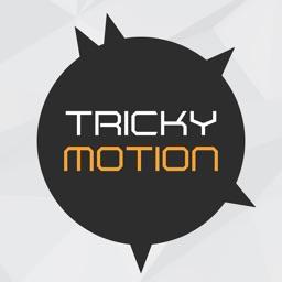 Tricky Motion