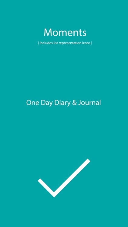 Moments - One Day Diary Journal Task/Note Manager