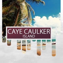 Caye Caulker Island Travel Guide