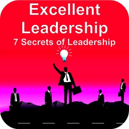 Leadership - Excellent & 7 Secrets of Leadership